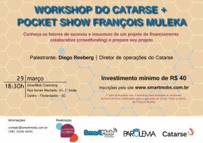 Workshop sobre financiamento colaborativo com o Catarse