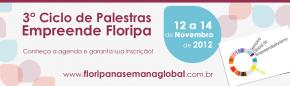 Semana Global: 3º Ciclo de Palestras EmpreendeFloripa