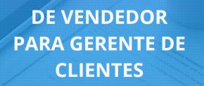 Curso: DE VENDEDOR PARA GERENTE DE CLIENTES emFlorianópolis