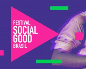 Festival Social Good Brasil 2018: pré-inscriçõesabertas