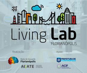 Living Lab Florianópolis: Edital aberto até 20 deNovembro
