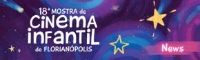 Mostra de Cinema Infantil de Florianópolis está com inscrições abertas para edição2019