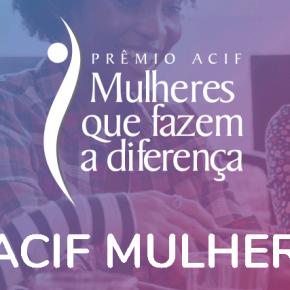 Prêmio ACIF Mulheres recebe número recorde deinscrições
