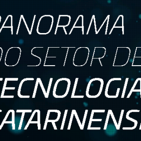 Santa Catarina é o estado mais produtivo do Brasil, aponta Tech Report 2019