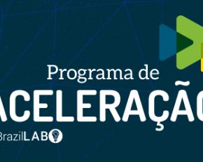 Inscrições abertas para o Programa de AceleraçãoBrazilLab