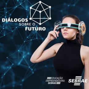 Sebrae/SC promove debate sobre o futuro da educação, do trabalho e dosnegócios